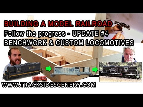 BUILDING A MODEL RAILROAD – Layout Update #4 BENCHWORK & LOCOMOTIVES
