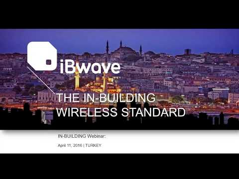 iBwave Webinars: Meeting Turkey's Need for Speed - Challenges and Best Practices