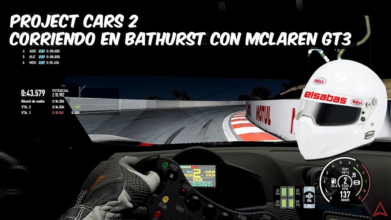 Project Cars 2 || Race On Bathurst Australia Mclaren GT3