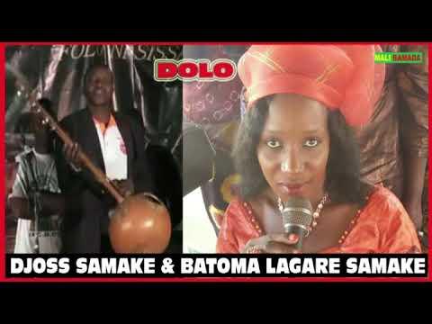 DIOSS SAMAKE & BATOMA LAGARE SAMAKE (Dolo)