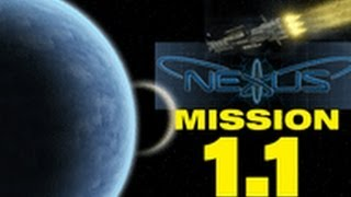 """Nexus - The Jupiter Incident Mission 1.1 - """"THE BEST SPACE GAME YOU NEVER PLAYED"""""""