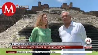 AMLO pide a rey de España y al Papa disculparse por Conquista de México