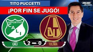 Cali 2-0 Tolima   Liga Dimayor 2021-I   Resumen de Goles y Táctica por Tito Puccetti