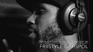 """My B-Attitude"" & ""My EX-treme God"" Spoken Word Alliteration by FriiStyle Gahspol aka ""Frii"""