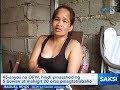 Saksi: 45-anyos na OFW, hindi pinasahod ng 5 buwan at mahigit 20 oras pinagtatrabaho