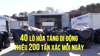 40 lò hỏa táng di động thiêu 200 tấn xác mỗi ngày được chi viện gấp cho Vũ Hán