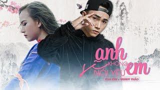 Anh Sẽ Không Nói Yêu Em - Wendy Thảo ft. Kha Ken