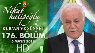 Nihat Hatipoğlu ile Kur'an ve Sünnet - 6 Mayıs 2018