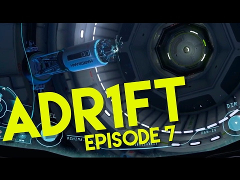 ADR1FT   A FIRST PERSON SPACE DISASTER   #7  