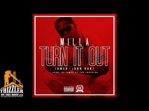Milla ft. Iamsu!, Jonn Hart - Turn It Out [Prod. Iamsu!] [Hosted DJ ASAP] [Thizzler.com]