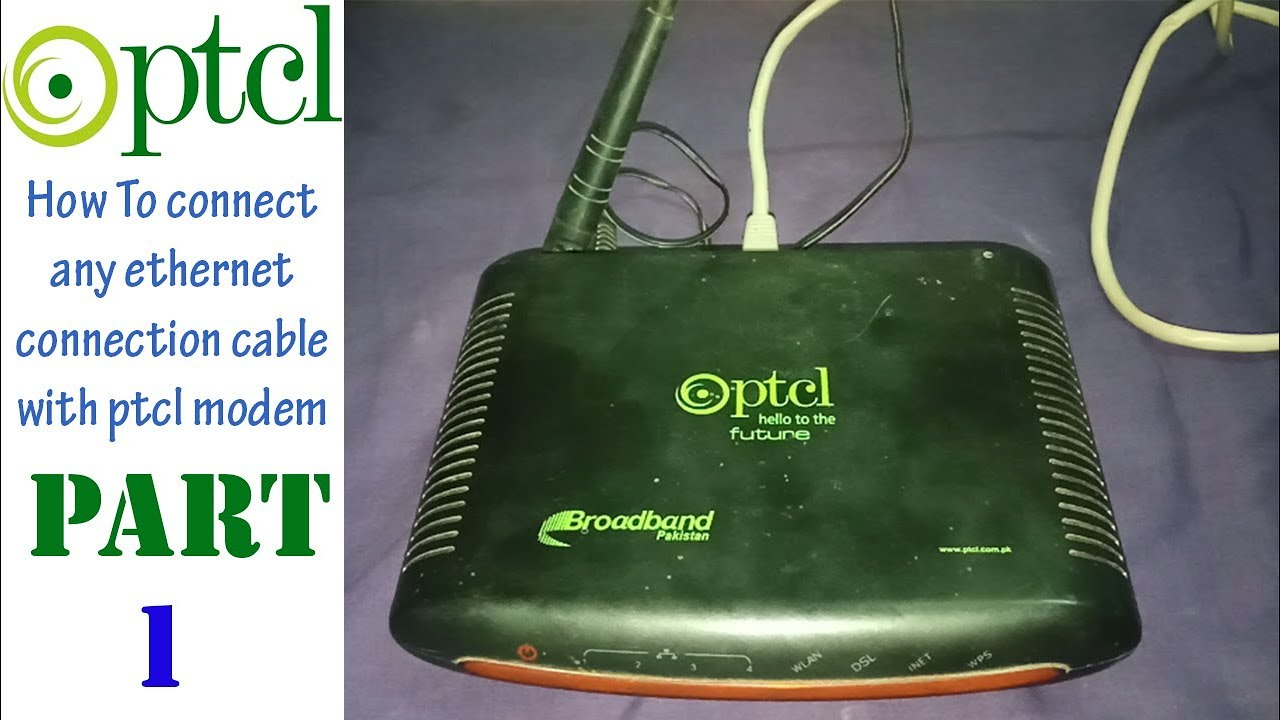 How To Connect Any Ethernet Connection Cable With Ptcl