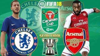 FIFA 18 | Chelsea vs Arsenal | EFL Cup/Carabao Cup Semi Final 2017/18 | Prediction Gameplay