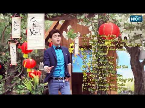 Con Bướm Xuân - Hồ Quang Hiếu |Liên Khúc Nhạc Xuân Remix Hay Nhất 2016 |Những Ca Khúc Về Mùa Xuân