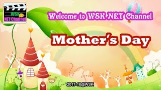 Publication Date: 2018-05-11 | Video Title: 2017-18 NET Channel - Mother`s