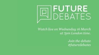Future Debates: A robot stole my job: Will automated technologies destroy British culture?
