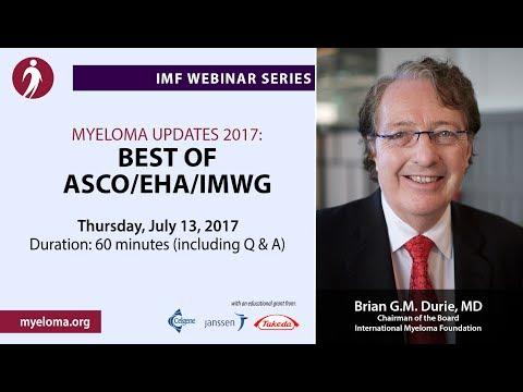 Myeloma Updates 2017: Best of ASCO/EHA/IMWG