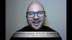 Local Market Update - 3/11/19 - Maitland, FL