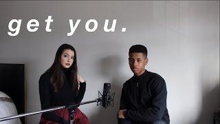Get You - Daniel Caesar   Cover by Keara Graves and Rakim Kelly