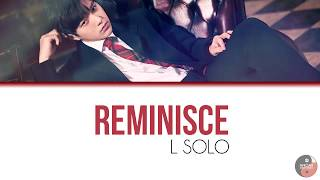 Infinite - Reminisce (L Solo)