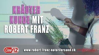 Kräuterkunde mit Robert Franz 2018