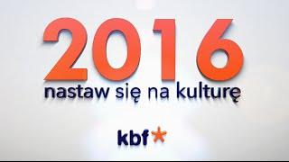 Baixar 2016 - Nastaw się na kulturę!