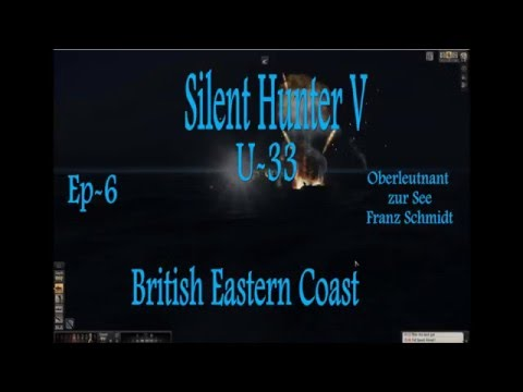 "Silent Hunter V: Ep 6 "" Oh were copping fire"""