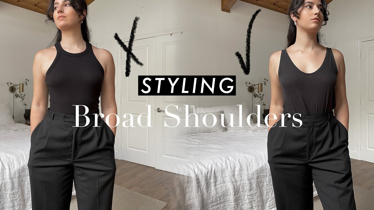 Download How to Style Broad Shoulders & Create BALANCED Outfits