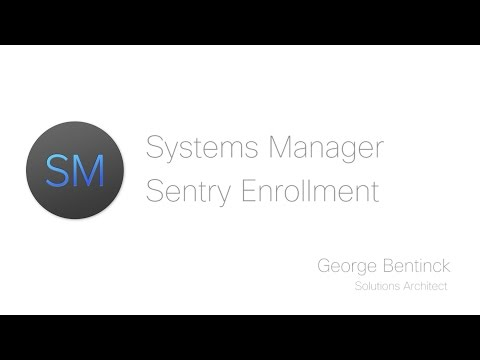 Systems Manager Sentry Enrollment