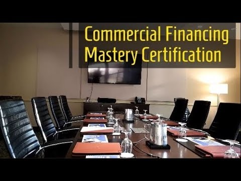 🎓Commercial Financing Mastery Certification👩🎓👨🏼🎓