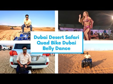 Dubai Desert Safari | Quad Bike Dubai | Belly Dance Dubai