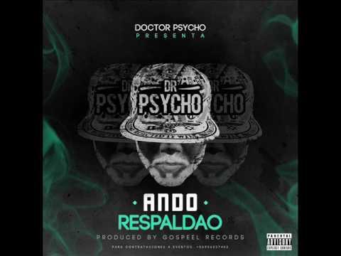 DR. PSYCHO & ANDO RESPALDAO  TRAP