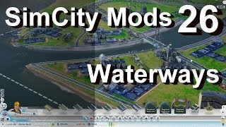★ SimCity 5 (2013) Mods #26 ►Coastlines & Waterways Tools Mod by Xoxide◀ [REVIEW]