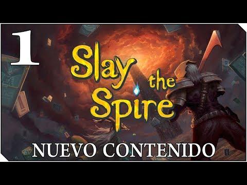 SLAY THE SPIRE | Capítulo 1 | Nuevo Contenido - Modo ASCENSIÓN !! Llegaremos?