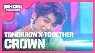 Gambar cover Show Champion EP.310 TOMORROW X  TOGETHER - CROWN