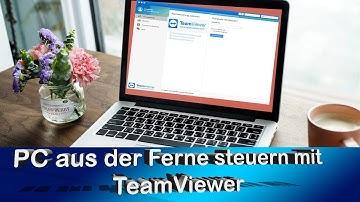 Grundlage Teamviewer - Der Fernzugriff auf PC - Remote Desktop leicht gemacht