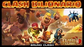 BILIONÁRIO: CLASH OF CLANS O MAIOR GAME MOBILE DO MUNDO - Bruno Clash