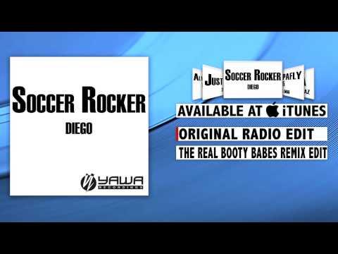 Diego - Soccer Rocker (Original Radio Edit)