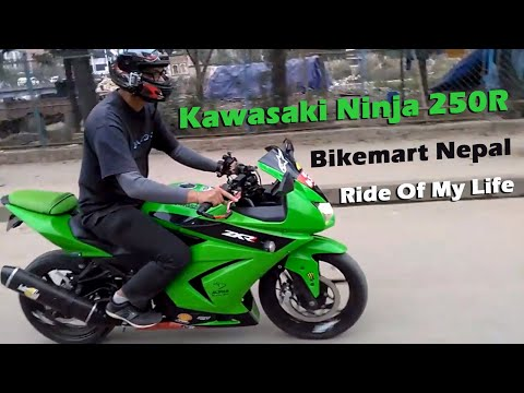 Kawasaki Ninja 250R, Bikemart Nepal, Ride of my life