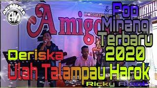 Download Ulah talampau harok-Deriska-pop minang terbaru 2020-orgen tunggal-Amigoos live music