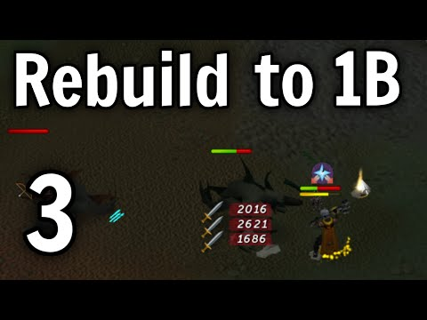 Rebuild to 1 Bil - Episode 3 [Runescape 2016]
