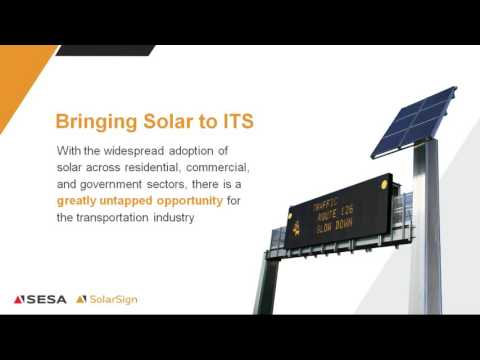 Powering ITS Anywhere, Anytime With  Solar Sign Solutions