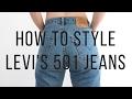 3 Ways To Wear Levi's 501Jeans | Fashion Et Moi