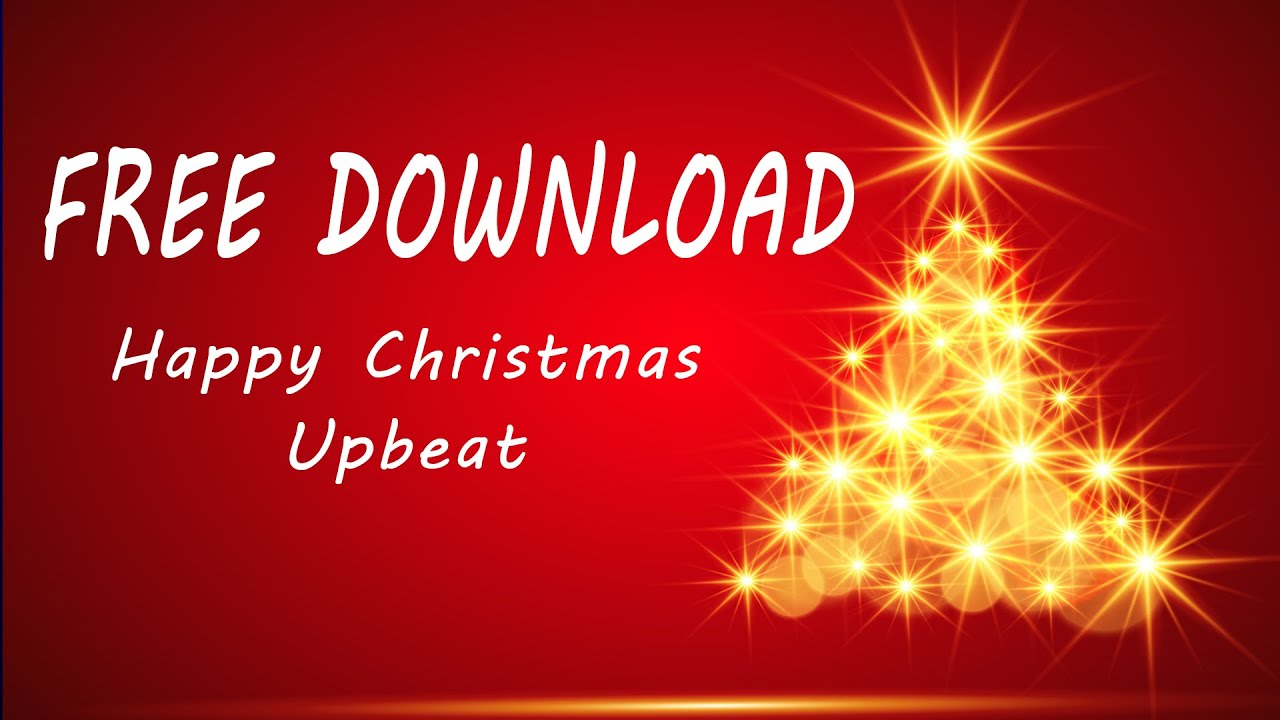 FREE DOWNLOAD Happy Christmas Upbeat Background Music 2018 by Alexus Music