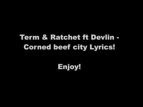 Devlin - Corned beef city Lyrics