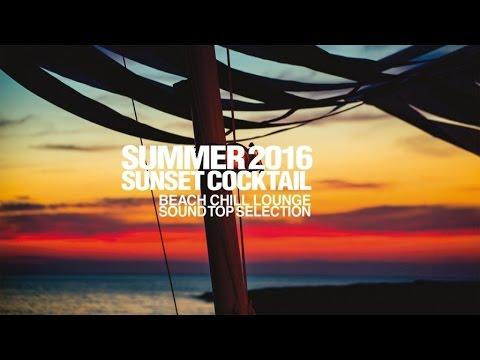 Top Lounge Chillout - Collection Summer 2017 Sunset Cocktail