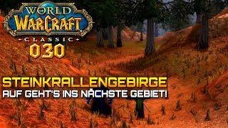 WOW CLASSIC [Let's Play] #030 ❤️ DAS STEINKRRALLENGEBIRGE | Gameplay Deutsch/German