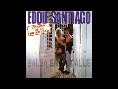 Eddie Santiago Invasión de la privacidad full album