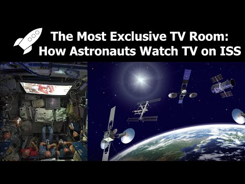 How Astronauts On The Space Station Watch TV & Movies