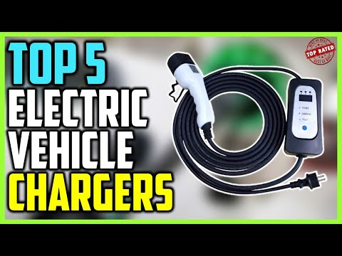 ☑️Best Electric Vehicle Chargers 2020 - Top Rated EV Chargers (Buying Guide)