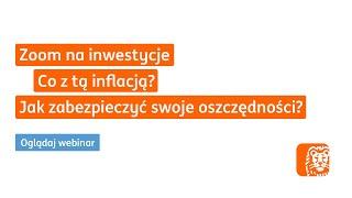 Co z tą inflacją? Jak zabezpieczyć swoje oszczędności? | Webinar